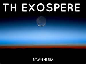 The Exosphere by Annisia Morales