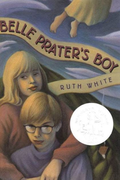 Belle Prater's Boy by Ruth White, Paperback   Barnes & Noble®