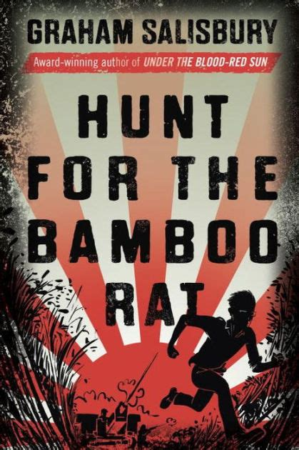 Hunt for the Bamboo Rat by Graham Salisbury, Hardcover
