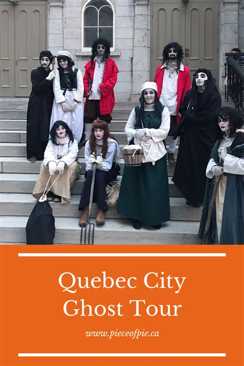 Quebec CIty Ghost Tour 3 - PIECE OF PIE - Tales of a