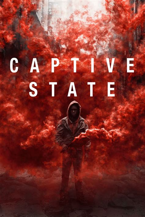 Captive State (2019) - Posters — The Movie Database (TMDb)