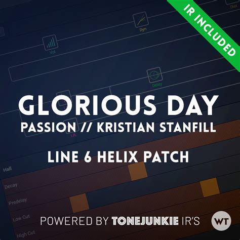Glorious Day (Passion, Kristian Stanfill) - Line 6 Helix